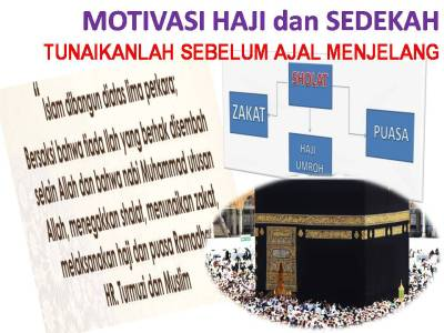 Motivasi Haji dan Zakat peduli sehati (1)