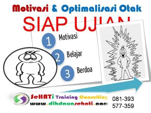Motivasi Optimalisasi Otak Sekolah Untuk Ujian Sehati Training (1)